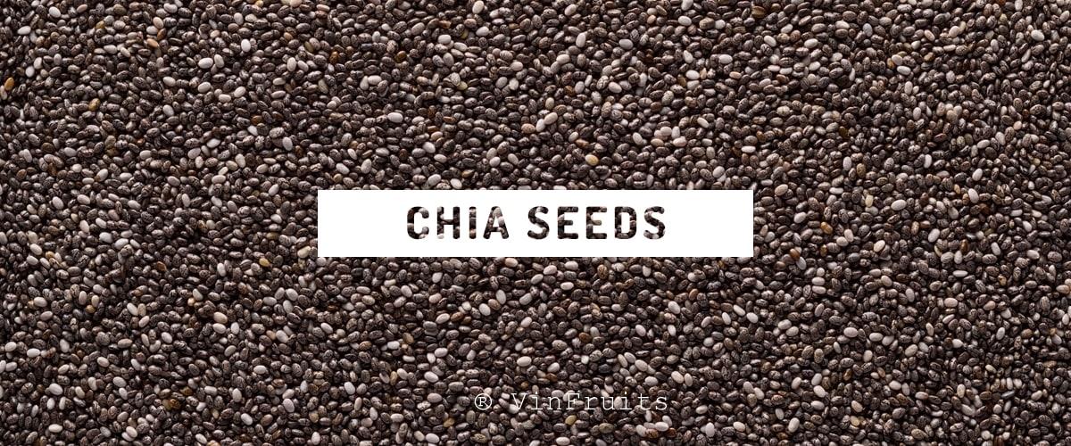 Hạt chia seeds tại Vinfruits